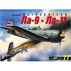 ARM-011. Lavochkin La-9 and La-11 Soviet Fighters of 1940s. Armada Series. Vol.11