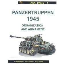 OTH-102 Panzertruppen 1945. Organization and Armament book