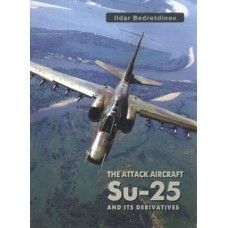 OTH-137 The attack aircraft Su-25 and its derivatives book
