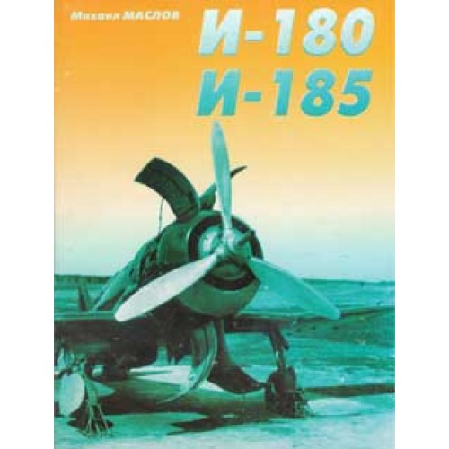 OTH-188 Polikarpov I-180/I-185 Soviet Fighters book
